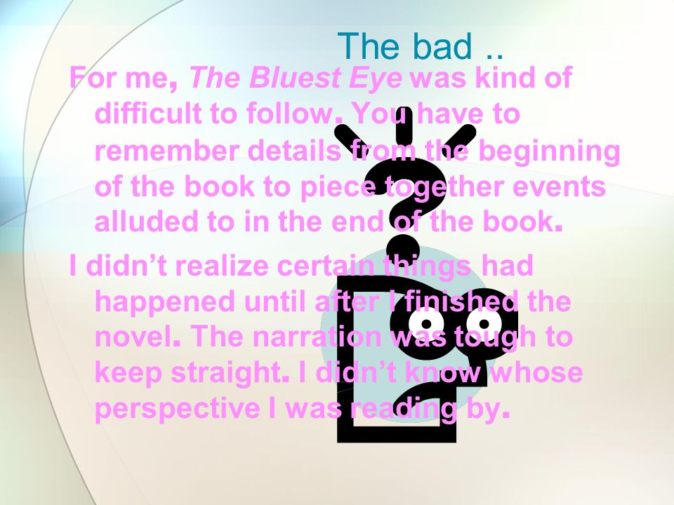 The bad ..