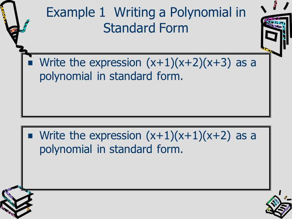Writing Polynomials In Standard Form Custom Paper Academic Writing