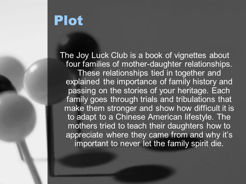 joy luck club conflict The joy luck club themes from litcharts | the though storytelling is the main mode of communication in the joy luck club, a constant conflict in the novel is the.