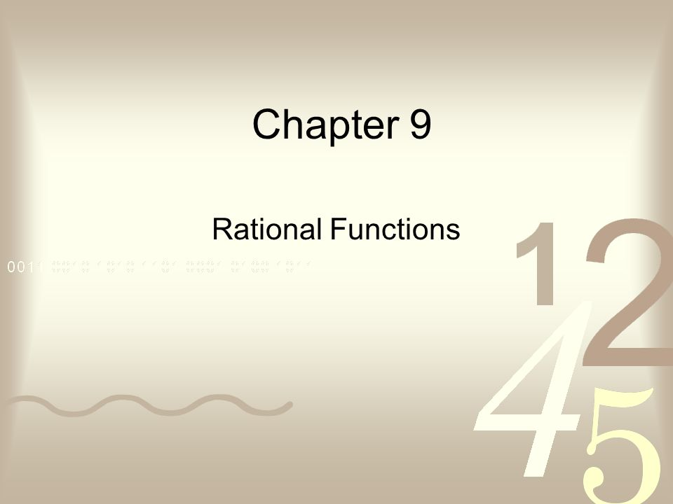 Chapter 9 Rational Functions