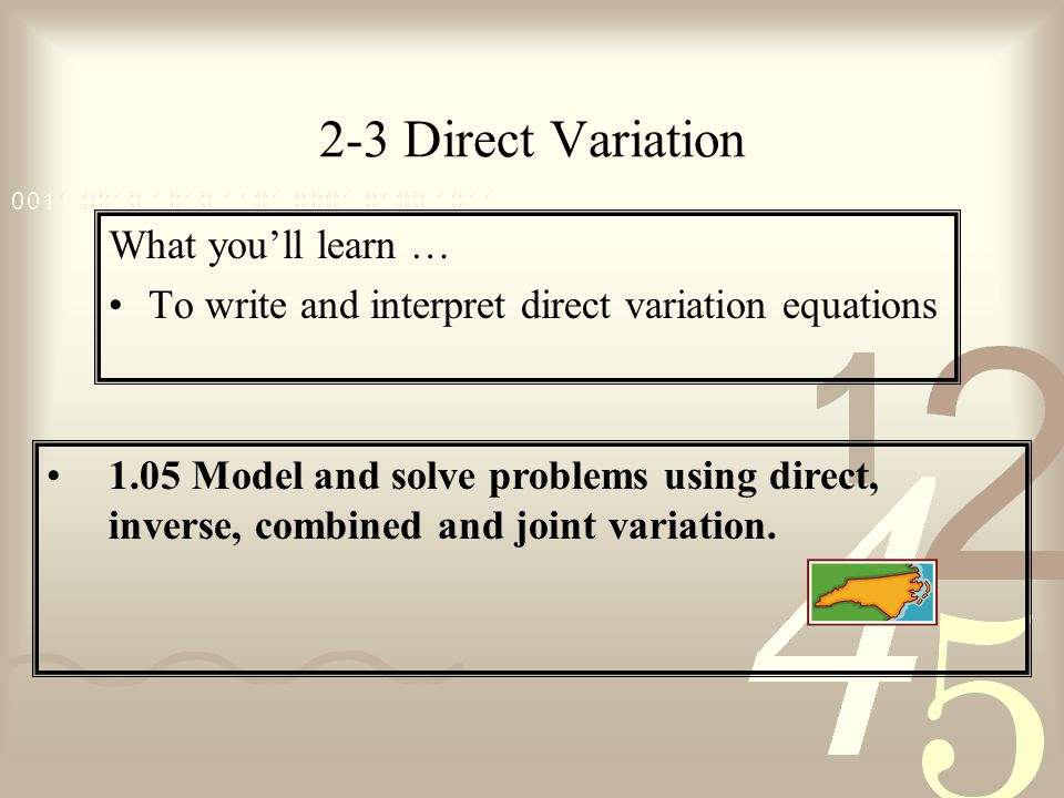 2-3 Direct Variation What you'll learn …