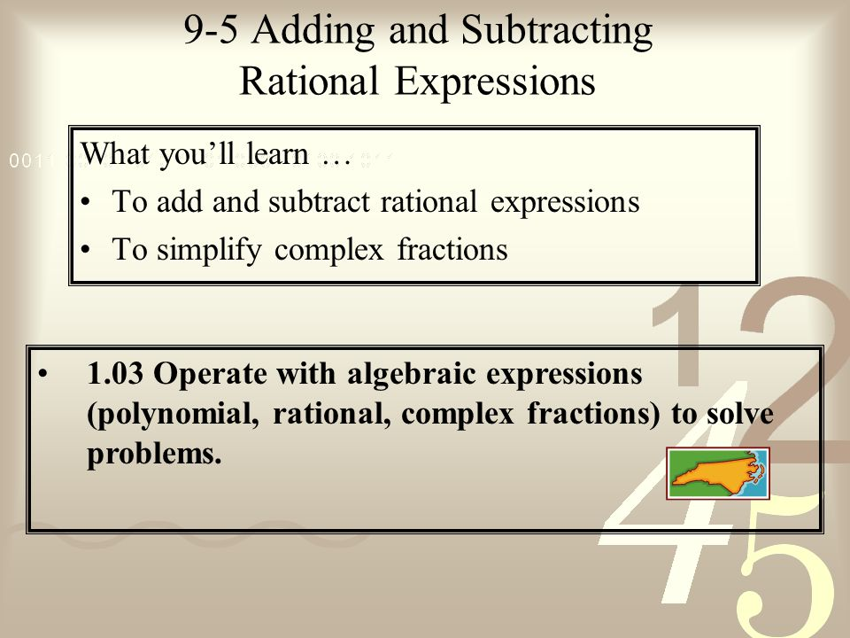 9-5 Adding and Subtracting Rational Expressions