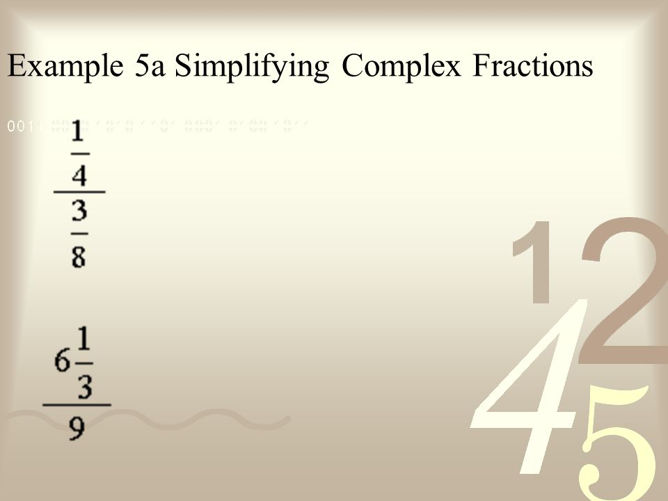 Example 5a Simplifying Complex Fractions