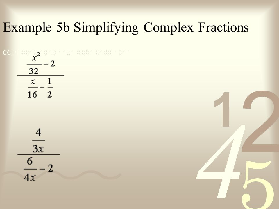 Example 5b Simplifying Complex Fractions