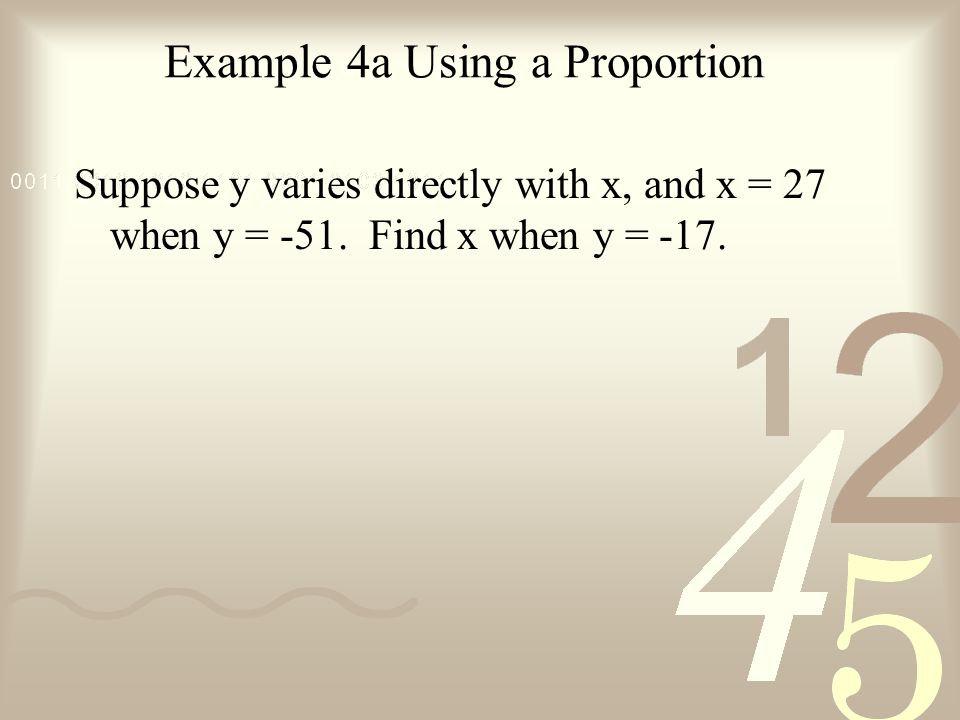 Example 4a Using a Proportion