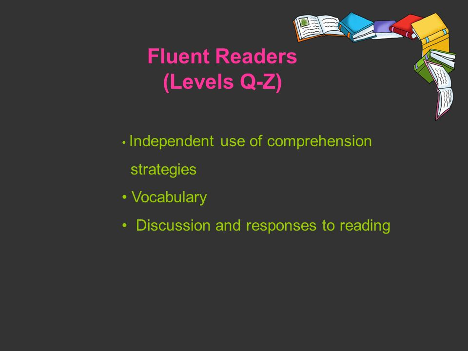Fluent Readers (Levels Q-Z)