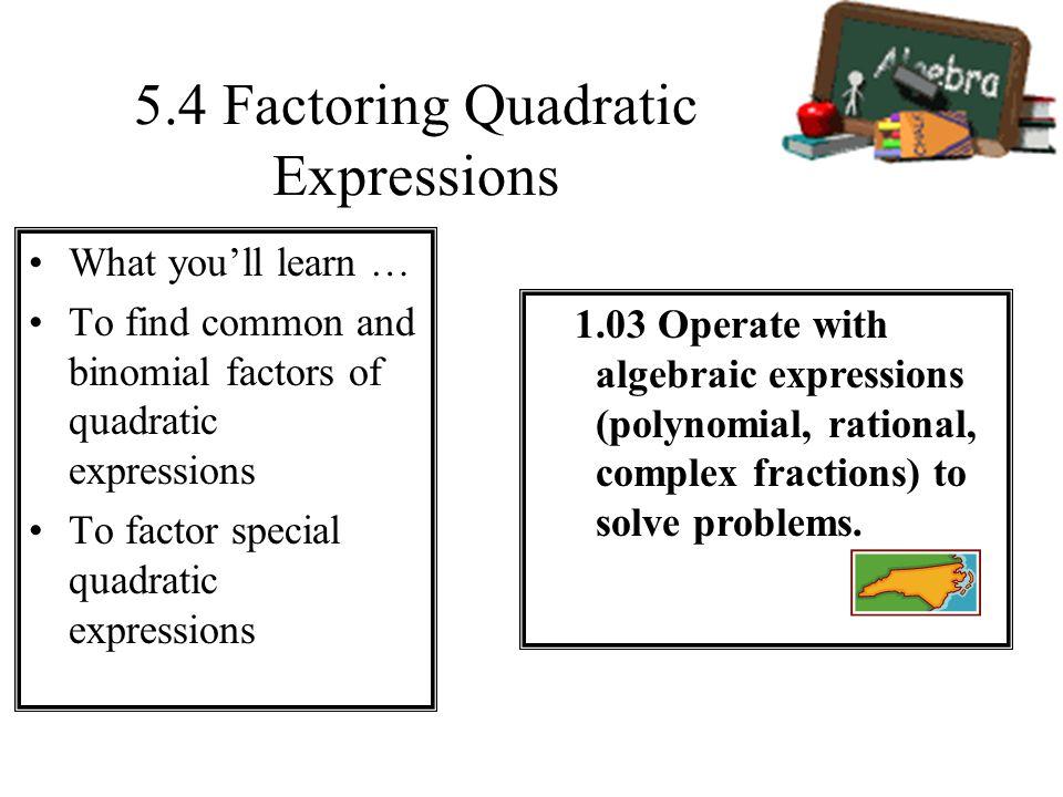 5.4 Factoring Quadratic Expressions
