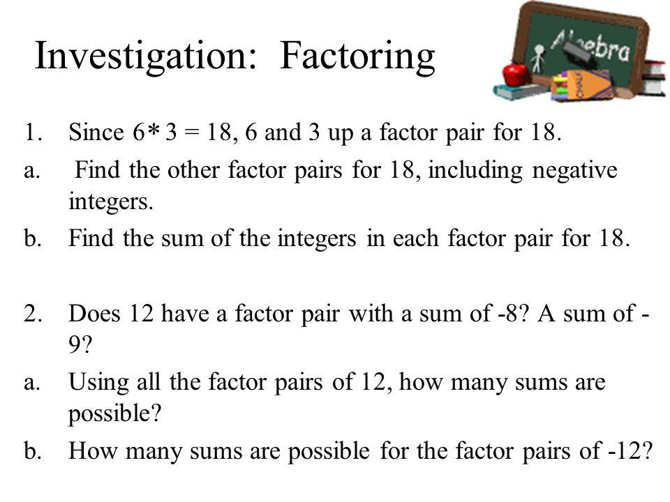 Investigation: Factoring
