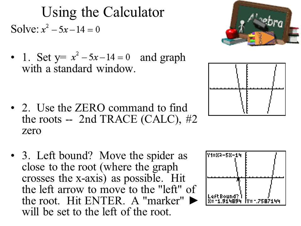 Using the Calculator Solve: