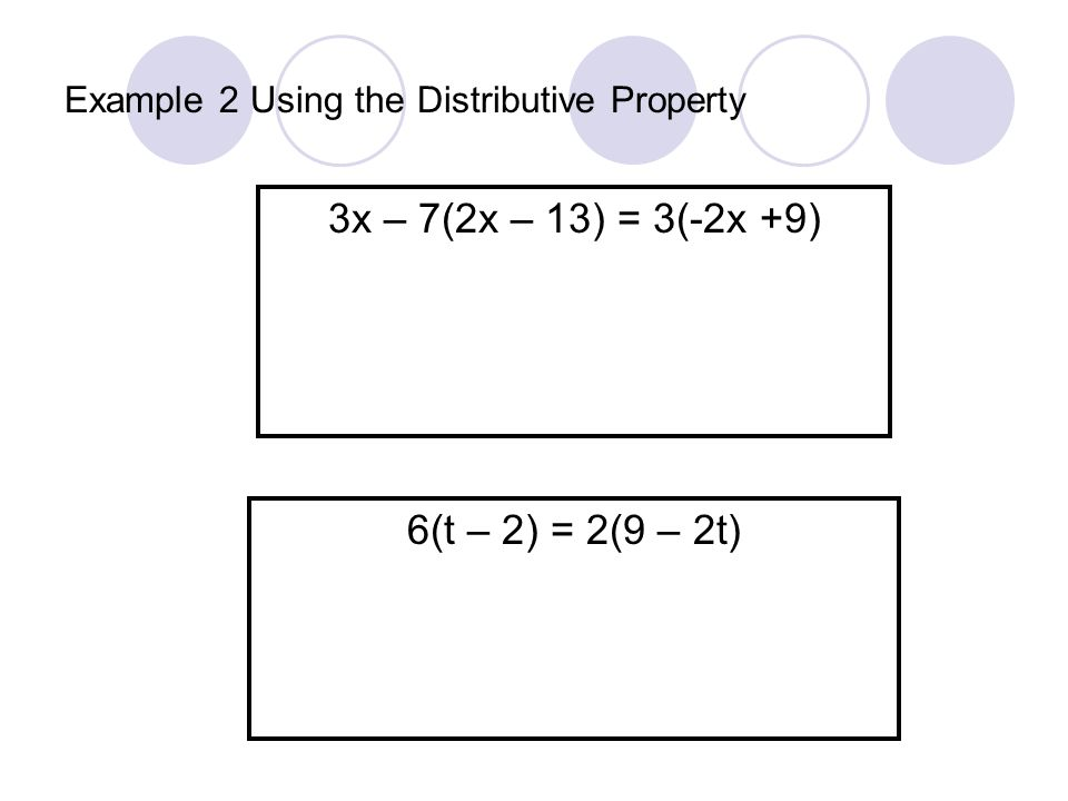 Example 2 Using the Distributive Property