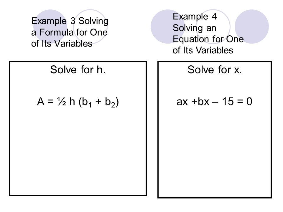 Example 3 Solving a Formula for One of Its Variables
