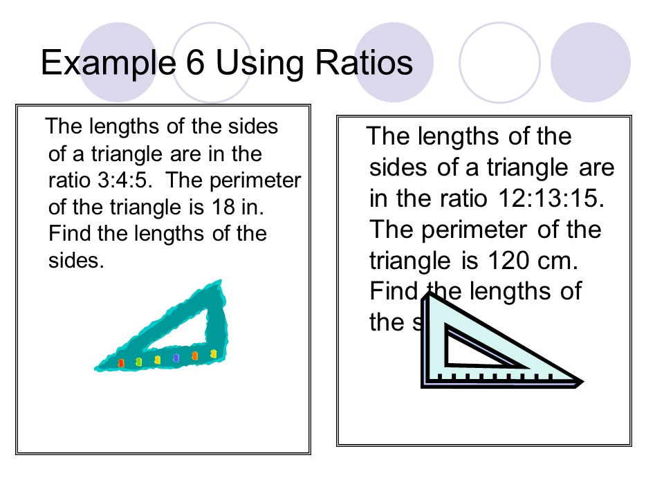 Example 6 Using Ratios