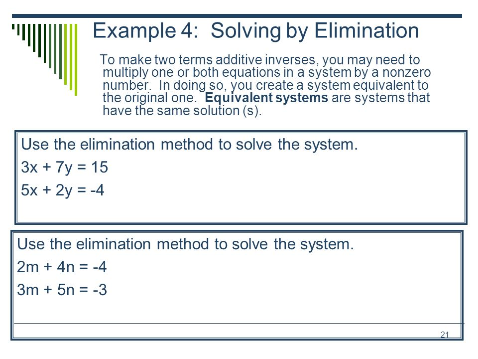 Example 4: Solving by Elimination