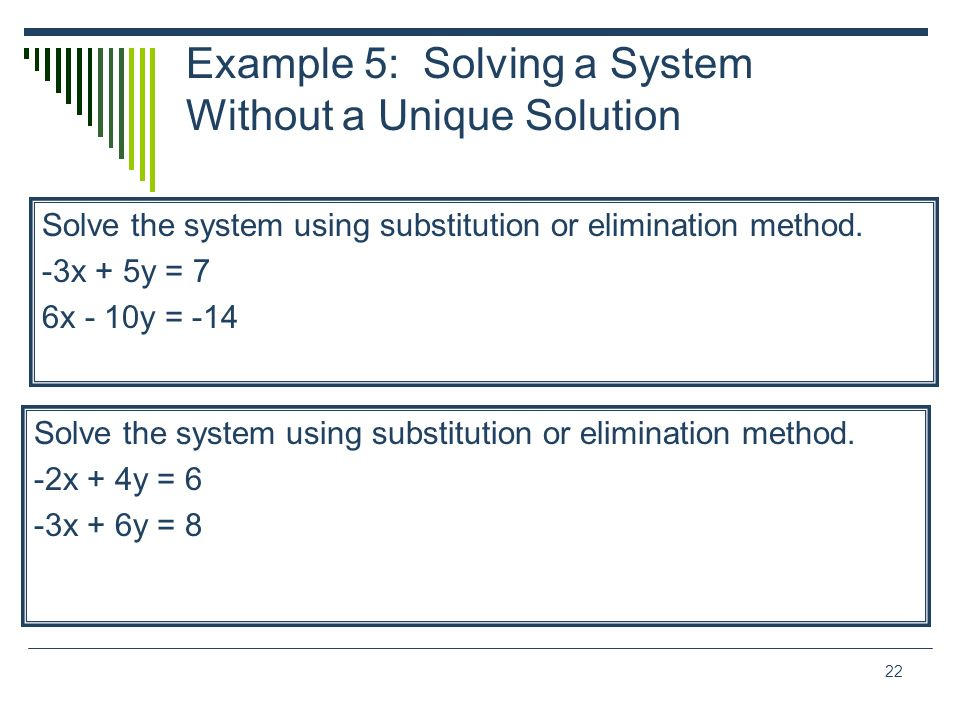 Example 5: Solving a System Without a Unique Solution