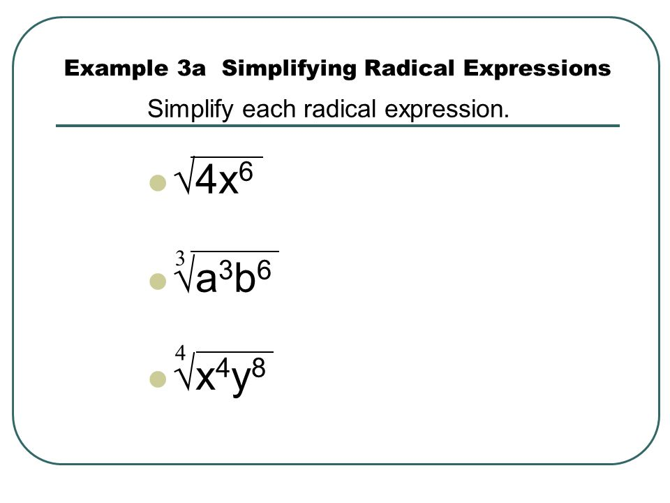 Example 3a Simplifying Radical Expressions