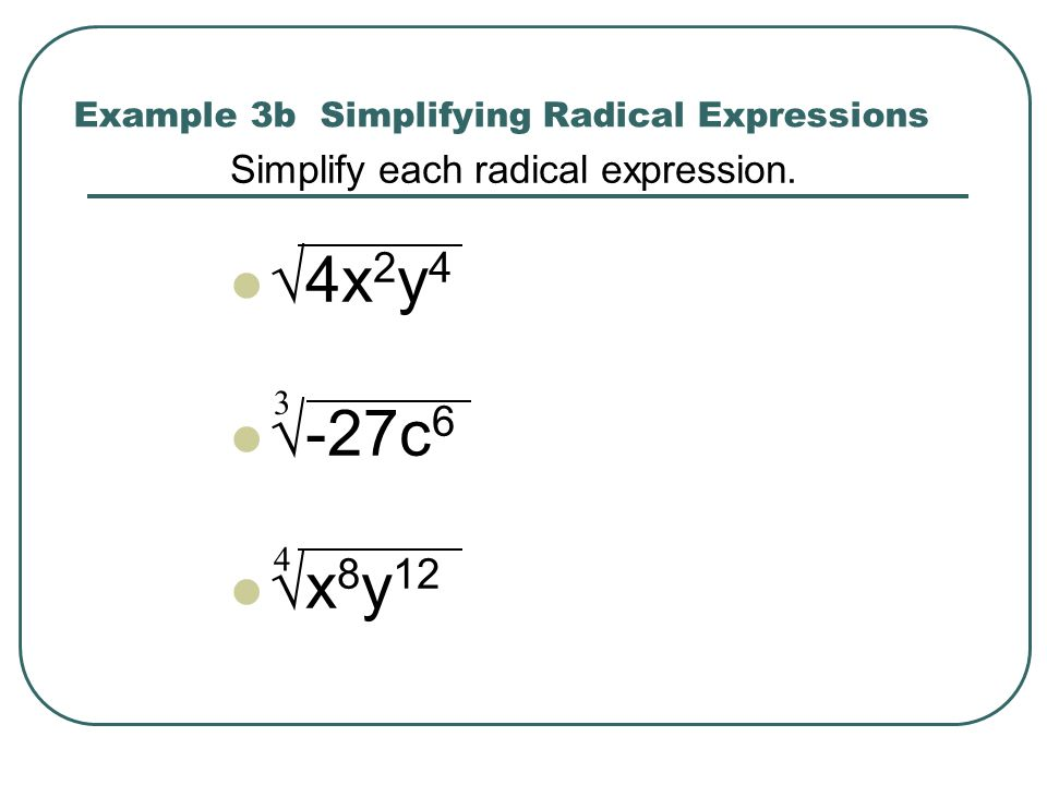 Example 3b Simplifying Radical Expressions