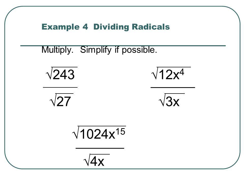 Example 4 Dividing Radicals