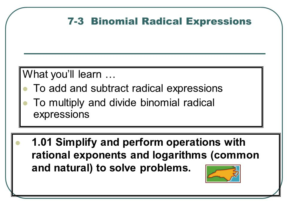 7-3 Binomial Radical Expressions