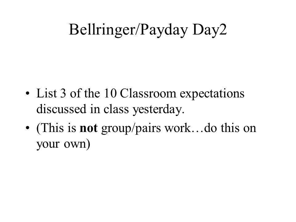 Bellringer/Payday Day2