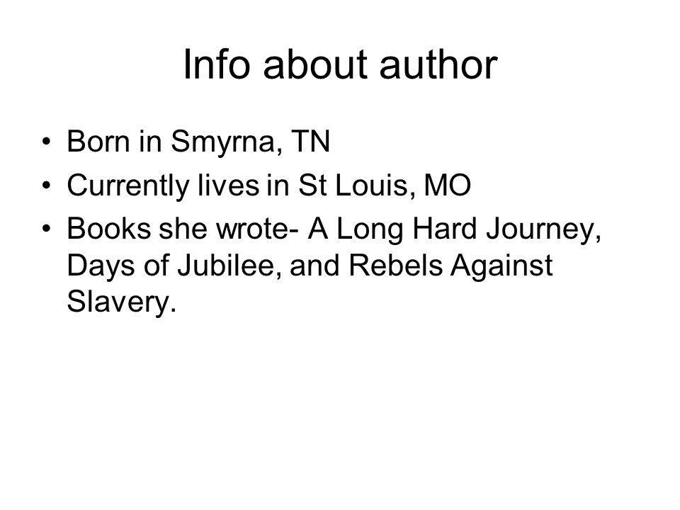 Info about author Born in Smyrna, TN Currently lives in St Louis, MO