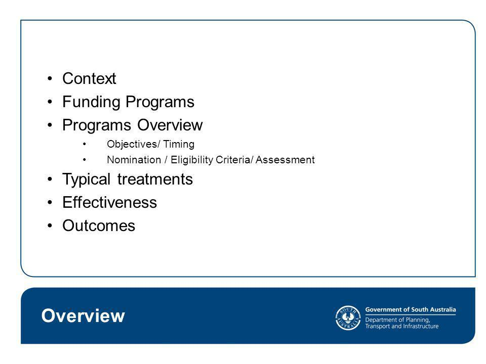 Overview Context Funding Programs Programs Overview Typical treatments