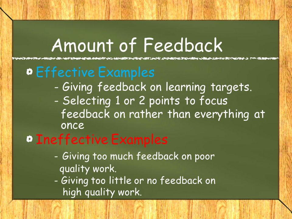 Amount of Feedback Effective Examples Ineffective Examples