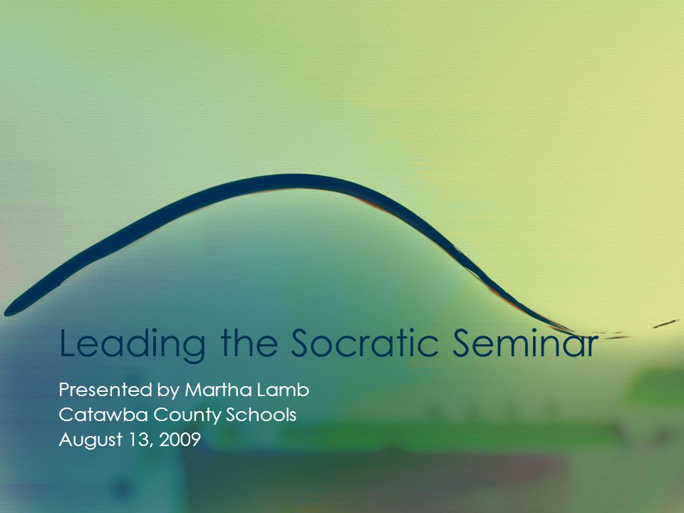 Leading the Socratic Seminar