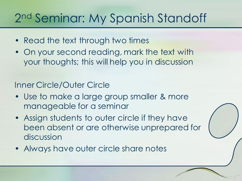2nd Seminar: My Spanish Standoff