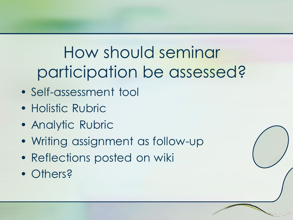 How should seminar participation be assessed