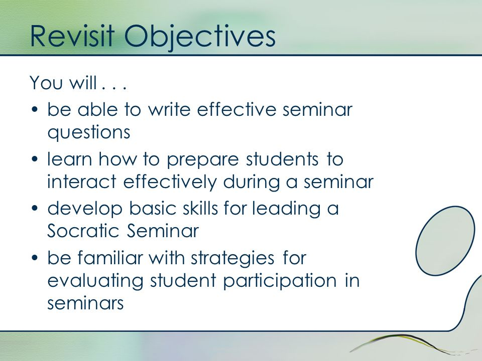 Revisit Objectives You will . . .
