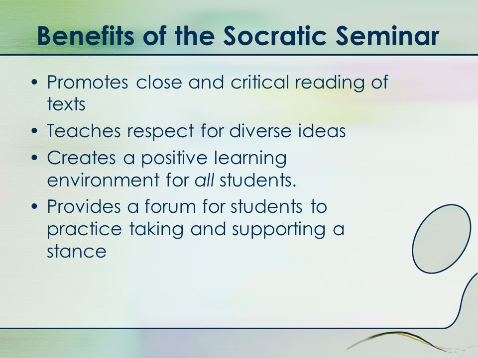 Benefits of the Socratic Seminar