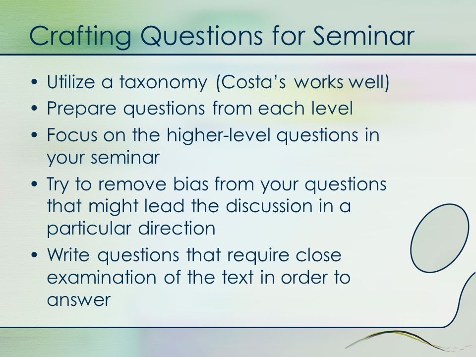Crafting Questions for Seminar