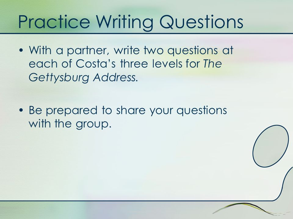 Practice Writing Questions
