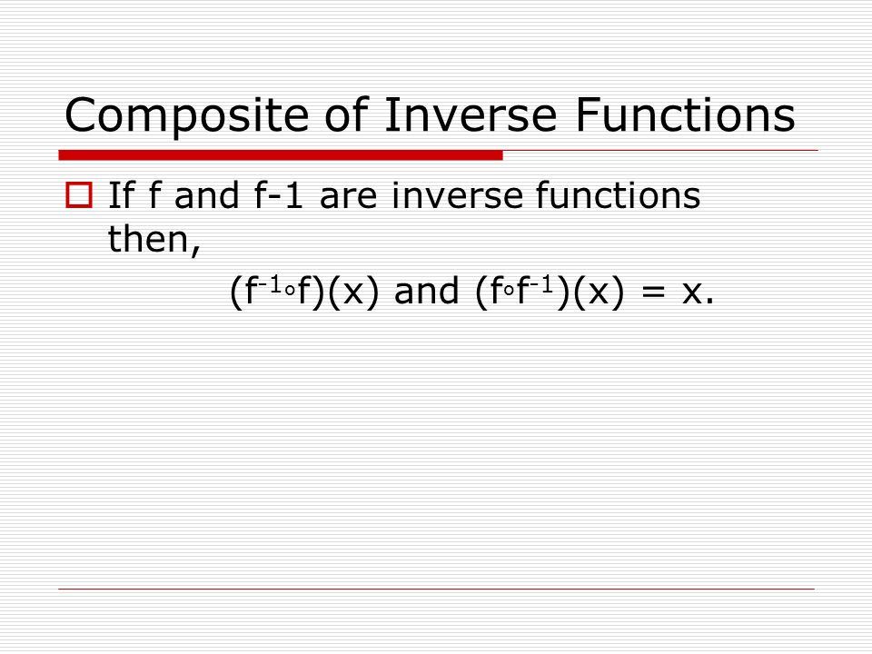 Composite of Inverse Functions