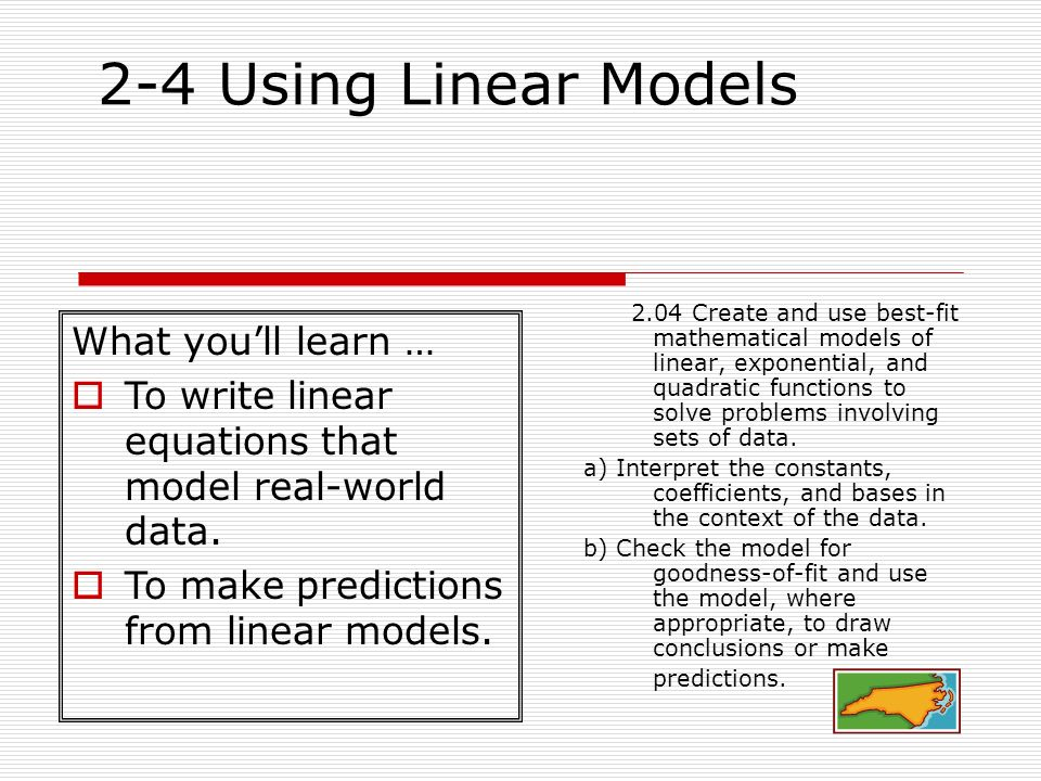 2-4 Using Linear Models What you'll learn …