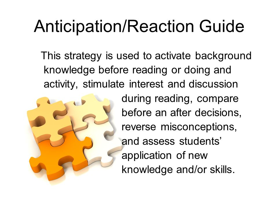 Anticipation/Reaction Guide