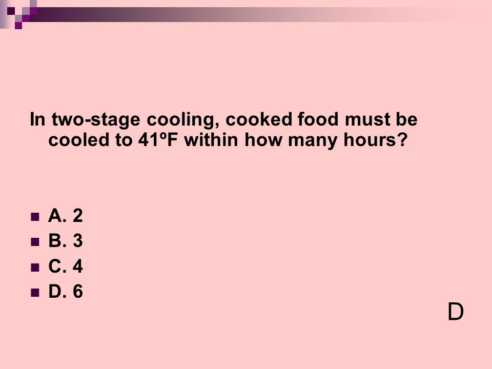 In two-stage cooling, cooked food must be cooled to 41ºF within how many hours