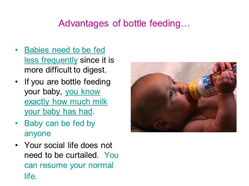 Advantages of bottle feeding…
