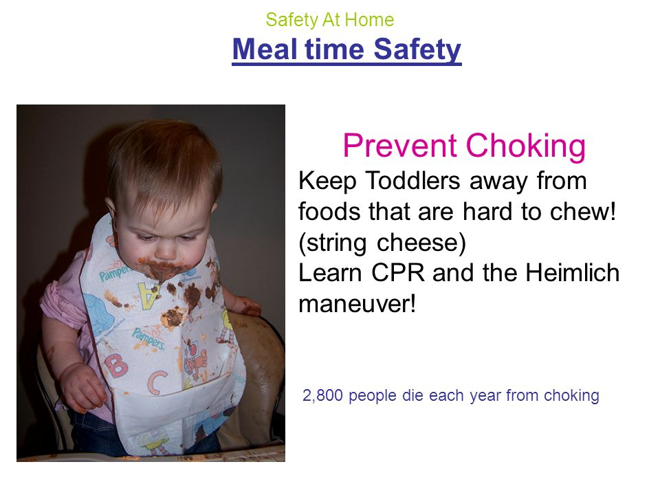 Prevent Choking Meal time Safety
