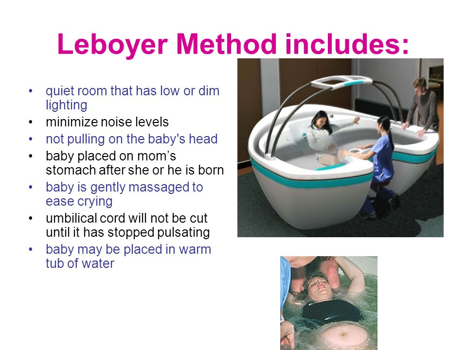 Leboyer Method includes: