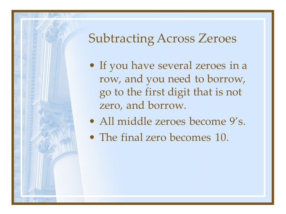 Subtracting Across Zeroes
