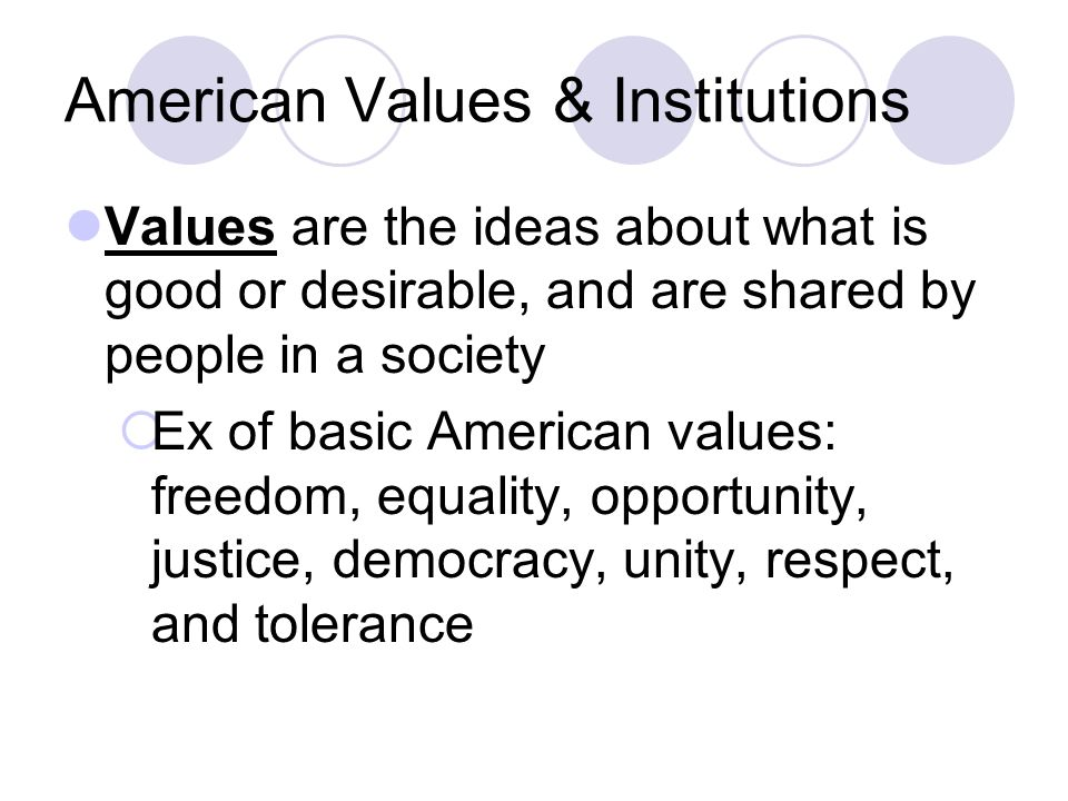American Values & Institutions