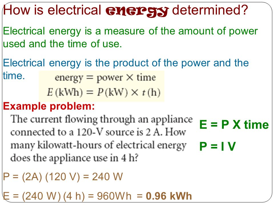 How is electrical energy determined