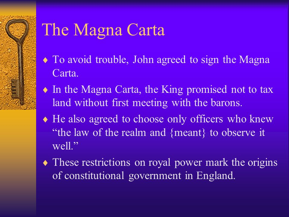 The Magna Carta To avoid trouble, John agreed to sign the Magna Carta.
