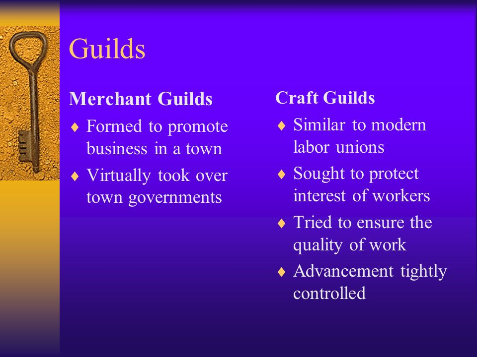 Guilds Merchant Guilds Craft Guilds