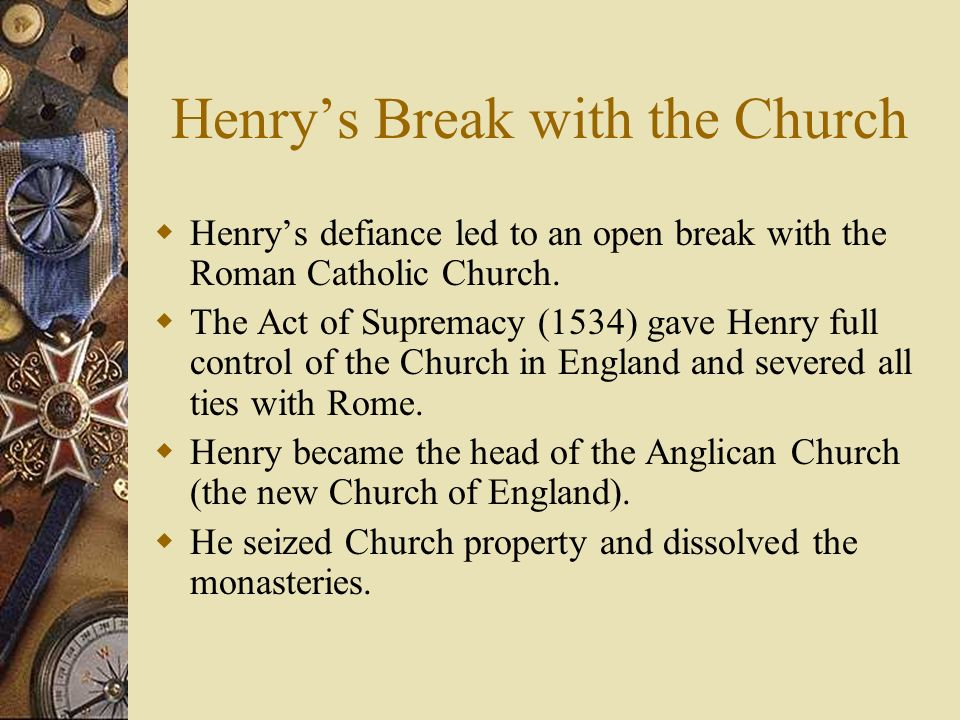 Henry's Break with the Church