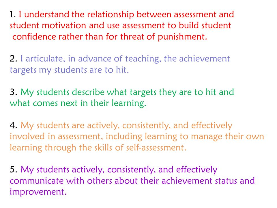 1. I understand the relationship between assessment and