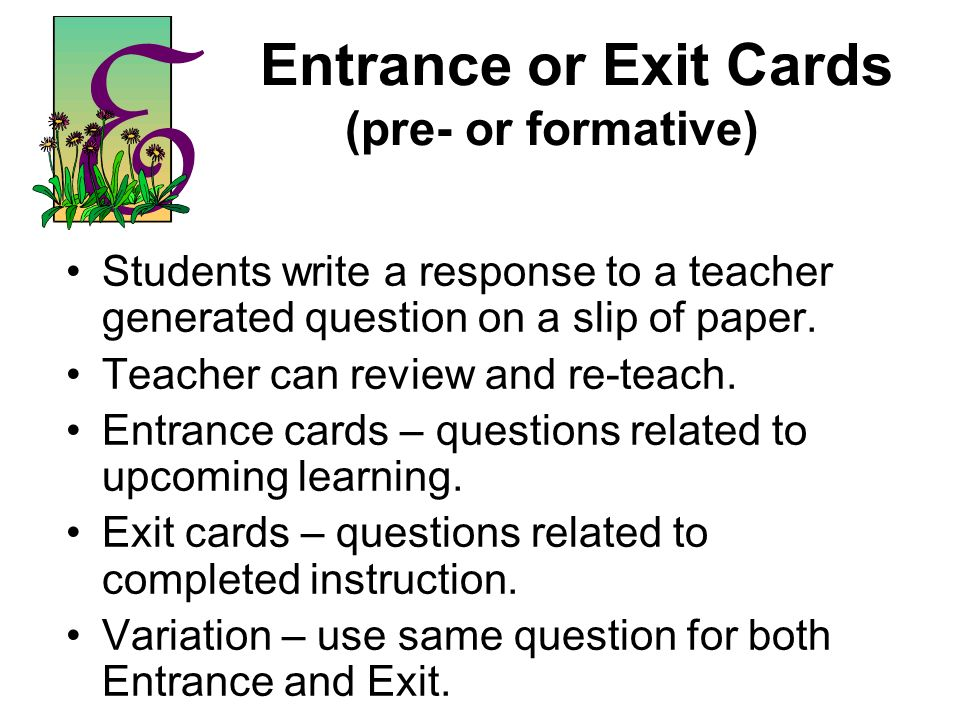 Entrance or Exit Cards (pre- or formative)