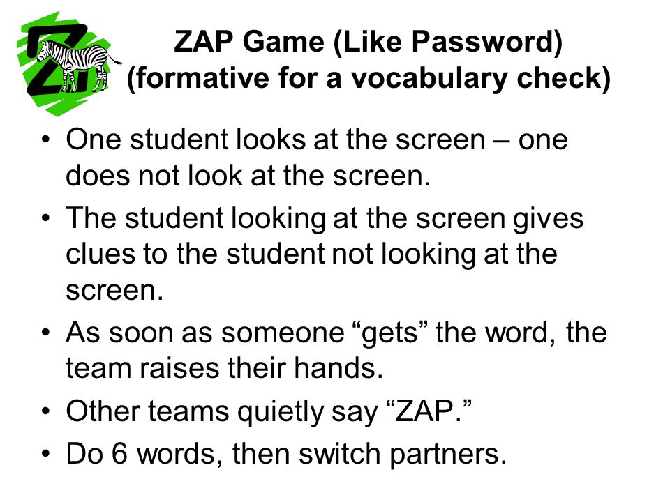 ZAP Game (Like Password) (formative for a vocabulary check)