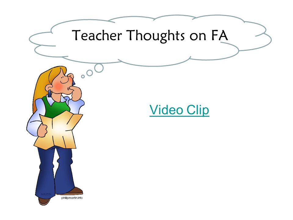 Teacher Thoughts on FA Video Clip